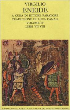 Eneide – vol. IV (Libri VII-VIII)