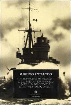 Le battaglie navali del Mediterraneo nella seconda guerra mondiale