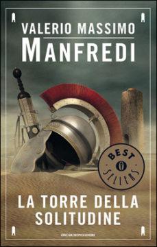 Libro La torre della solitudine Valerio Massimo Manfredi