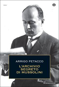 L'archivio segreto di Mussolini
