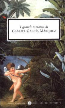 Libro I grandi romanzi di Gabriel Garcia Marquez Gabriel García Márquez