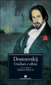 Umiliati e offesi (Mondadori)