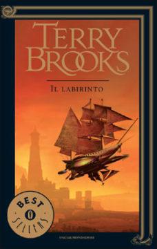 Il viaggio della Jerle Shannara – Il labirinto