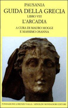 Guida alla Grecia – Libro VIII. L'Arcadia