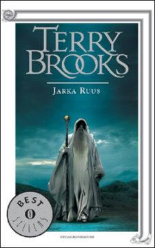Il ciclo del druido supremo di Shannara – Jarka Ruus
