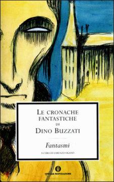 Libro Le cronache fantastiche di Dino Buzzati Dino Buzzati