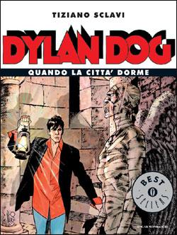 Libro Dylan Dog – Quando la città dorme Tiziano Sclavi