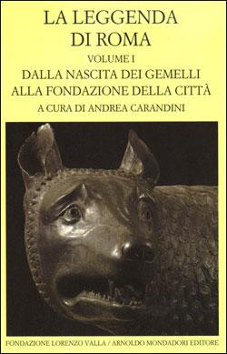 La leggenda di Roma – vol. I
