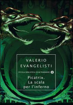 Libro Picatrix la scala per l'inferno Valerio Evangelisti
