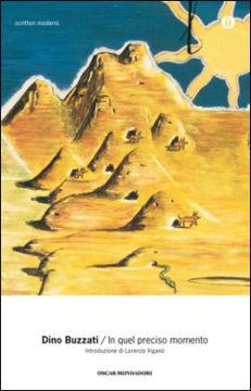 Libro In quel preciso momento Dino Buzzati