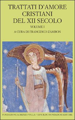 Trattati d'amore cristiani del XII secolo – vol. I