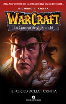 Libro Warcraft. La guerra degli Antichi Richard A. Knaak
