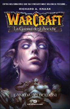 Libro Warcraft. La guerra degli antichi – 2. L'anima dei Demoni Richard A. Knaak