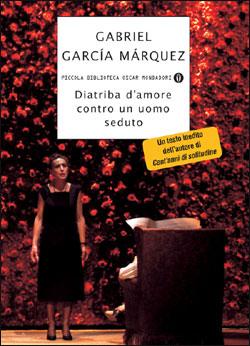 Libro Diatriba d'amore contro un uomo seduto Gabriel García Márquez