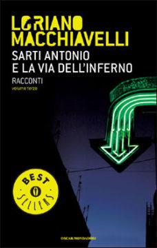 Libro Sarti Antonio e la via dell'inferno Loriano Macchiavelli