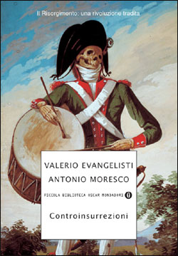 Libro Controinsurrezioni Valerio Evangelisti, Antonio Moresco