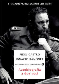 Libro Fidel Castro, autobiografia a due voci Ignacio Ramonet, Fidel Castro