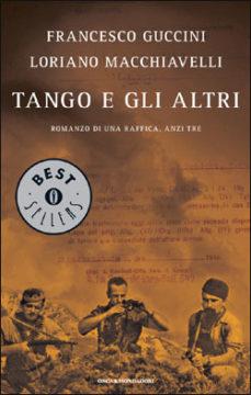 Libro Tango e gli altri Loriano Macchiavelli, Francesco Guccini