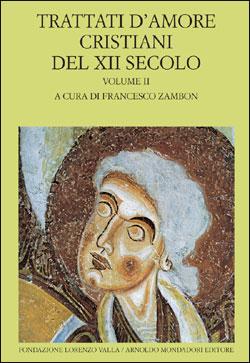 Trattati d'amore cristiani del XII secolo – vol. II