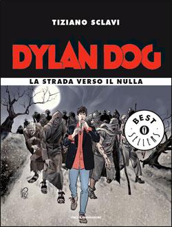 Libro Dylan Dog – La strada verso il nulla Tiziano Sclavi