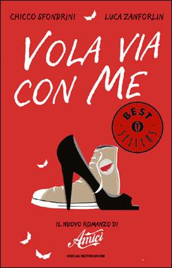 Libro Vola via con me Chicco Sfondrini, Luca Zanforlin