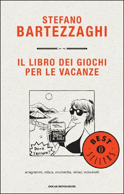 Libro Il libro dei giochi per le vacanze Stefano Bartezzaghi