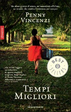 Libro Tempi migliori Penny Vincenzi