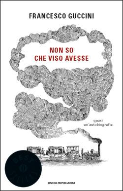 Libro Non so che viso avesse Francesco Guccini