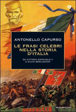 Le frasi celebri nella storia d'Italia
