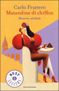 Libro Mutandine di chiffon Carlo Fruttero