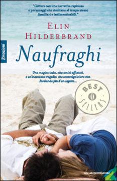 Libro Naufraghi Elin Hilderbrand