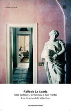 False partenze – Letteratura e salti mortali – Il sentimento della letteratura