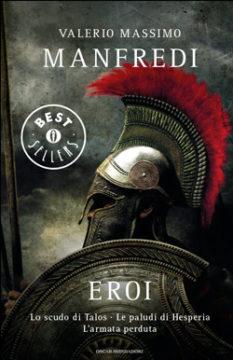 Libro Eroi Valerio Massimo Manfredi