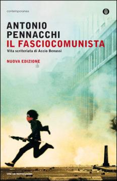 Libro Il fasciocomunista Antonio Pennacchi