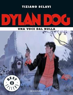 Libro Dylan Dog. Una voce dal nulla Tiziano Sclavi