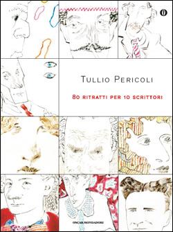 Ottanta ritratti per dieci scrittori