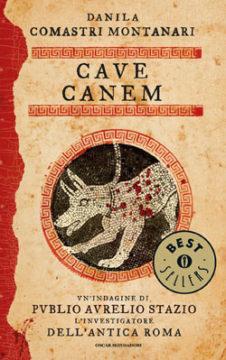 Libro Cave Canem Danila Comastri Montanari