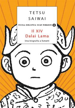 Libro Il XIV Dalai Lama – Una biografia a fumetti Tetsu Saiwai