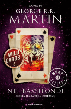 Wild cards 5. Nei bassifondi