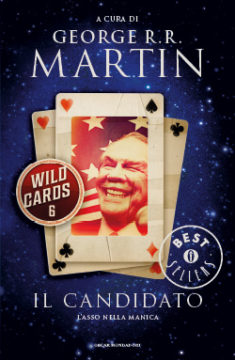 Wild cards 6. Il candidato