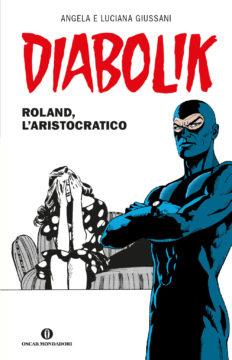 Diabolik – Roland, l'aristocratico