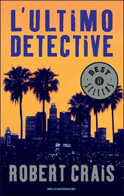 Libro L'ultimo detective Robert Crais