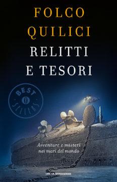 Libro Relitti e tesori Folco Quilici