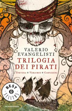 Libro Trilogia dei Pirati Valerio Evangelisti