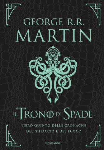 Il Trono di Spade – Libro quinto delle cronache del Ghiaccio e del Fuoco