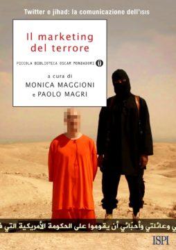 Libro Il marketing del terrore Monica Maggioni