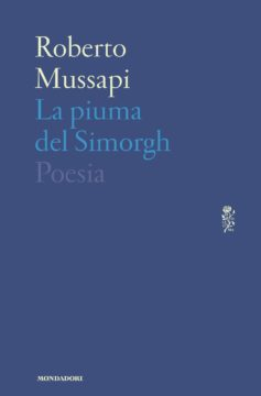 Libro La piuma del Simorgh Roberto Mussapi