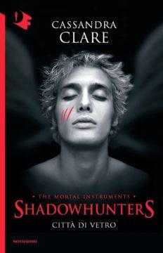 Shadowhunters – 3. Città di vetro