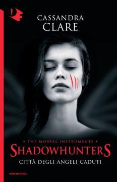 Libro Shadowhunters – Città degli angeli caduti Cassandra Clare