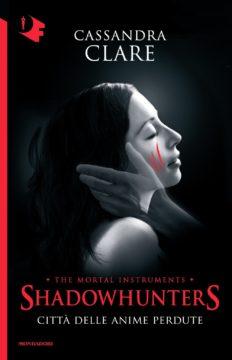 Shadowhunters – 5. Città delle anime perdute